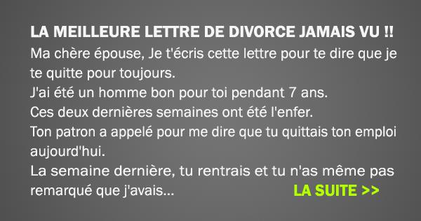 La meilleure lettre de divorce jamais vue sant sos - Quitte moi pendant la coupe du monde ...